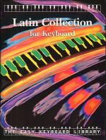 The Easy Keyboard Library: Latin Collection Sheet Music