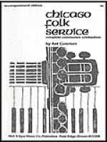 Chicago Folk Service - Accompaniment Sheet Music