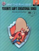 Yosenmite Sam's Sensational Songs (Level 3) Sheet Music