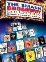 The Smash Broadway Collection  - 100 great songs of the century. Sheet Music