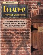 Broadway By Special Arrangement: Alto Sax Sheet Music