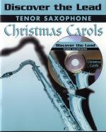 Discover The Lead: Christmas Carols For Tenor Sax Sheet Music