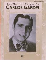 Los Mejores Tangos De Carlos Gardel (PVG) Sheet Music