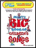 E-Z Play Today #354. Mighty Big Book of Children's Songs Sheet Music
