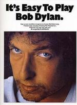 It's Easy To Play Bob Dylan Sheet Music