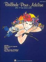 'Ballade Pour Adeline' Plus 15 Top Piano Solos Sheet Music