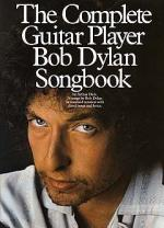 The Complete Guitar Player - Bob Dylan Songbook Sheet Music