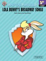 Looney Tunes: Lola Bunny's Broadway Songs Pno Sheet Music