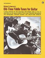 Richard Lieberson's Old-Time Fiddle Tunes For Guitar Sheet Music