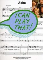 I Can Play That! Abba Sheet Music