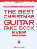 The Best Christmas Guitar Fake Book Ever Sheet Music