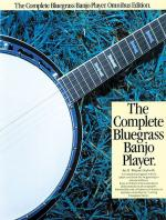 The Complete Bluegrass Banjo Player Omnibus Edition Sheet Music
