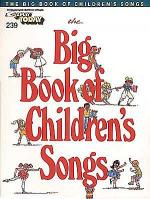 E-Z Play Today #239 - The Big Book of Children's Songs Sheet Music