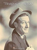 The Hoagy Carmichael Centennial Collection Sheet Music