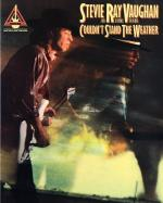 Stevie Ray Vaughan And Double Trouble: Could Not Stand The Weather Sheet Music