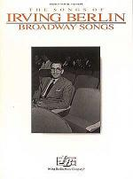 Irving Berlin - Broadway Songs Sheet Music