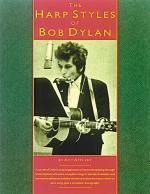 The Harp Styles Of Bob Dylan Sheet Music