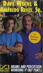 Dave Weckl And Walfredo Reyes: Drums and Percussion Working it out Part I Sheet Music