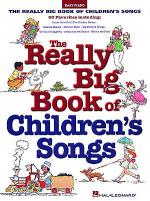 Really Big Book of Children's Songs Sheet Music