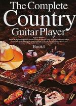 The Complete Country Guitar Player - Book One Sheet Music