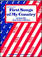 First Songs Of My Country Sheet Music