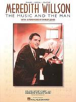 Meredith Willson - The Music And The Man Sheet Music
