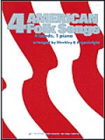 Four American Folk Songs Sheet Music