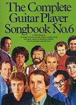 The Complete Guitar Player: Songbook No.6 Sheet Music