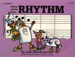 Bastien: Sticking With The Basics Rhythm Sheet Music