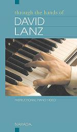 Through The Hands Of David Lanz (VHS) Sheet Music