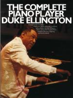 The Complete Piano Player: Duke Ellington Sheet Music