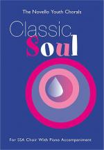 The Novello Youth Chorals: Classic Soul (SSA) Sheet Music