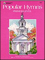 Popular Hymns, Primer Level Sheet Music