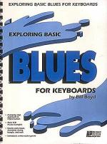 Exploring Basic Blues For Keyboards Sheet Music