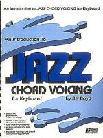 An Introduction To Jazz Chord Voicing - Keyboard Sheet Music