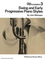 Jazz Improvisation Volume 3: Swing And Early Progressive Piano Styles Sheet Music