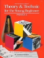 Theory & Technic for the Young Beginner - Primer A Sheet Music