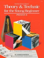 Theory & Technic for the Young Beginner - Primer B Sheet Music