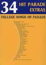 34 Hit Parade Extras-College Songs On Parade Sheet Music