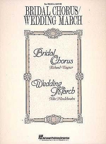 Bridal Chorus/Wedding March Sheet Music