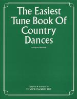 The Easiest Tune Book Of Country Dances Sheet Music
