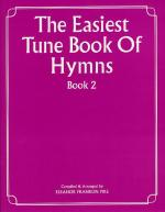 The Easiest Tune Book Of Hymns Book 2 Sheet Music