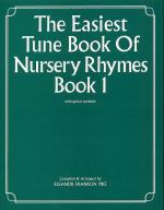 The Easiest Tune Book Of Nursery Rhymes Book 1 Sheet Music