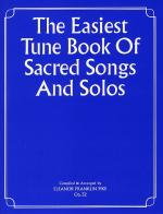 The Easiest Tune Book Of Sacred Songs And Solos Sheet Music