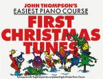 John Thompson's Easiest Piano Course: First Christmas Tunes Sheet Music