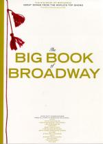 The Big Book Of Broadway Sheet Music