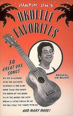 Jumpin' Jim's Ukulele Favorites Sheet Music
