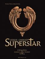 Jesus Christ Superstar - Vocal Selections Sheet Music