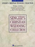 Singer's Christian Wedding Collection - Low Voice Sheet Music