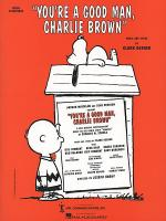 You're A Good Man, Charlie Brown - Vocal Selections Sheet Music